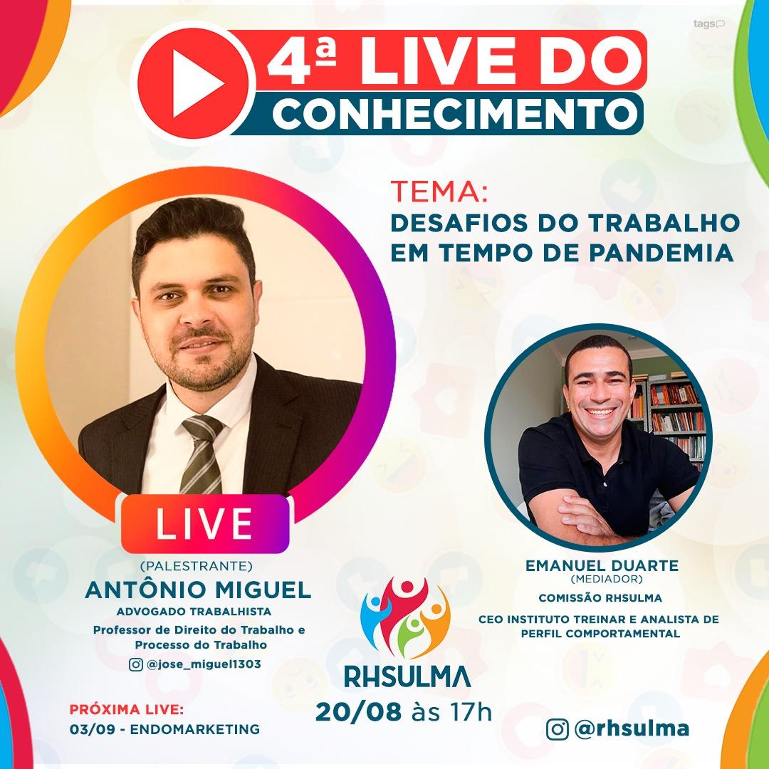 4ª LIVE – DESAFIOS DO TRABALHO EM TEMPO DE PANDEMIA
